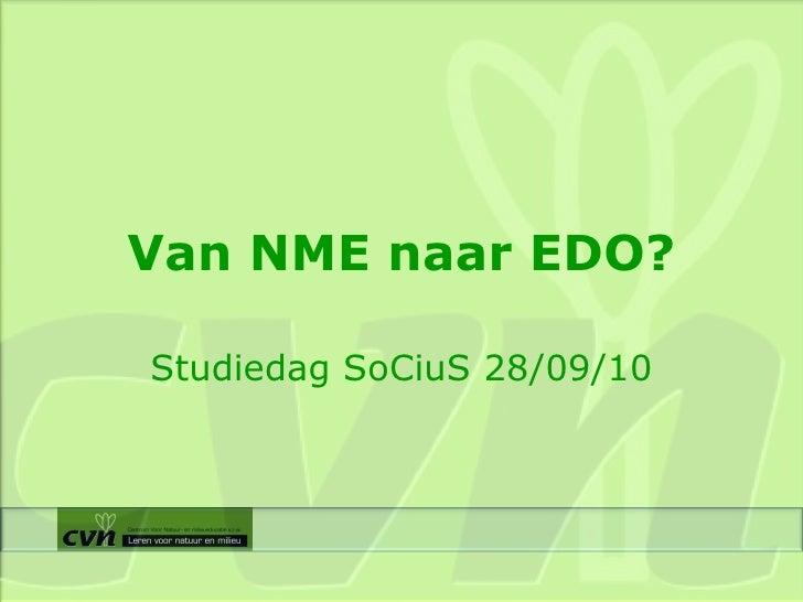 Van NME naar EDO? Studiedag SoCiuS 28/09/10