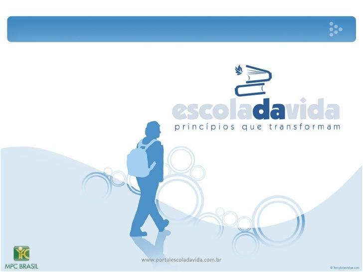 www.portalescoladavida.com.br