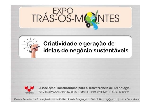 Criatividade e geração de                        ideias de negócio sustentáveis                    AssociaçãoTransmontana...
