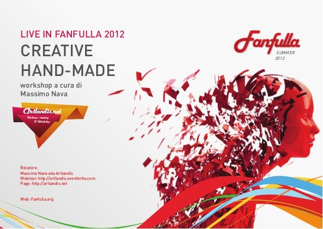 LIVE IN FANFULLA 2012CREATIVE                                    SUMMER                                           2012HAND...