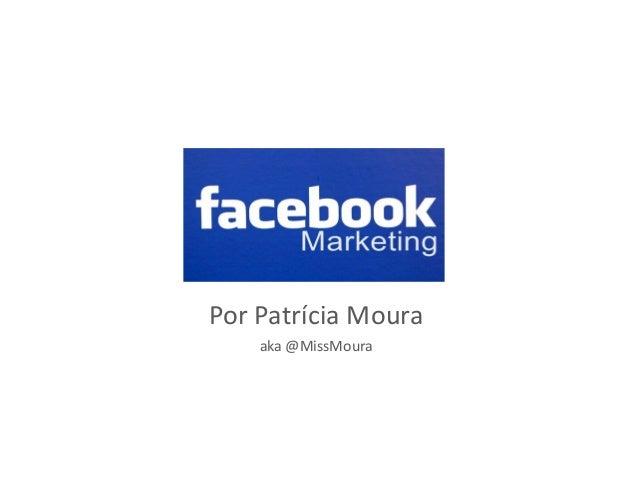 Por Patrícia Moura aka @MissMoura