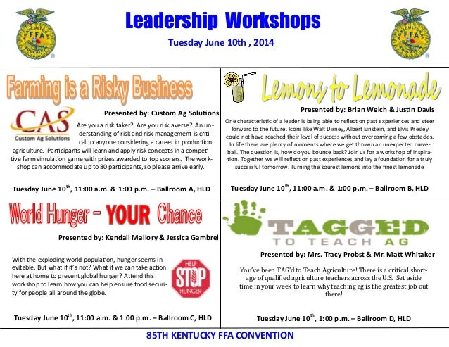 Tuesday June 10th , 2014 85TH KENTUCKY FFA CONVENTION Leadership Workshops Presented by: Custom Ag Solutions Presented by:...