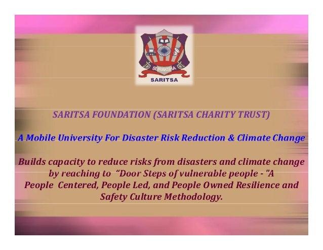 SARITSAFOUNDATION(SARITSACHARITYTRUST) AMobileUniversityForDisasterRiskReduction&ClimateChange A Mobile Unive...
