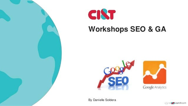 Workshops SEO & GA By Danielle Soldera