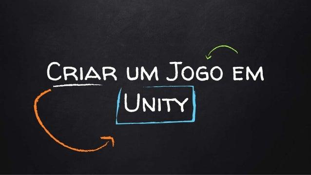 Criar um Jogo em Unity