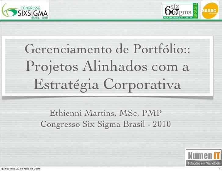 Gerenciamento de Portfólio::                    Projetos Alinhados com a                     Estratégia Corporativa       ...