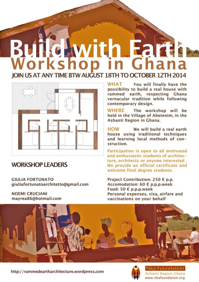 Announcement: 2014 DESIGN-BUILD ARCHITECTURE WORKSHOPS AT ABETENIM (Ghana) now accepting applications...