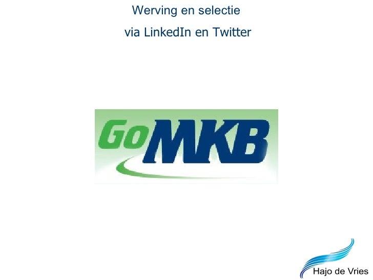 Werving en selectie via LinkedIn en Twitter