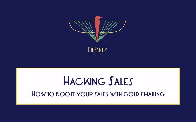 HACKING SALES HOW TO BOOST YOUR SALES WITH COLD EMAILING