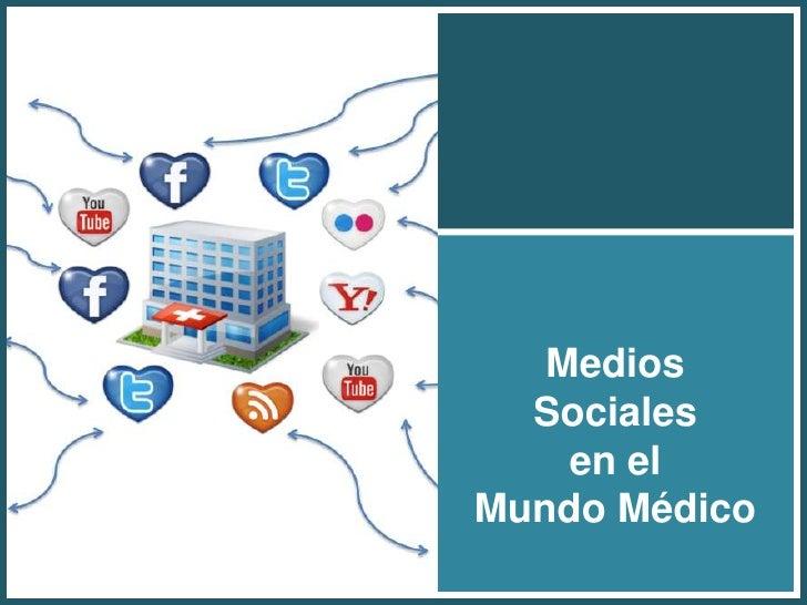 Medios Socialesen el Mundo Médico