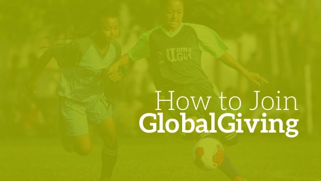 How to Join GlobalGiving
