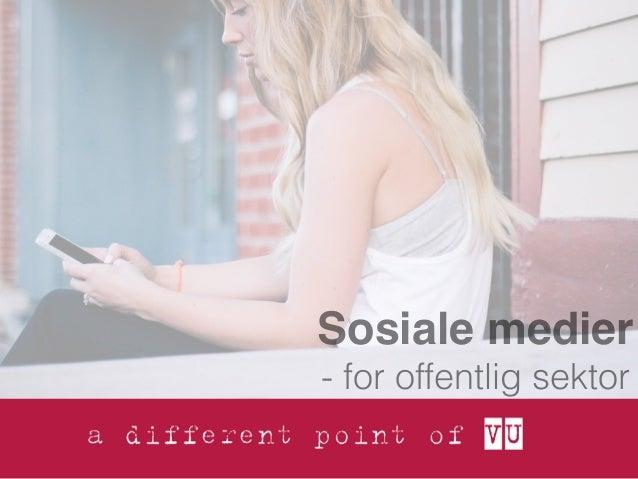 Sosiale medier - for offentlig sektor