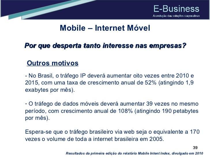 <ul><li>- No Brasil, o tráfego IP deverá aumentar oito vezes entre 2010 e 2015, com uma taxa de crescimento anual de 52% (...