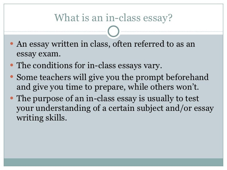 in class essays exams  essays 2