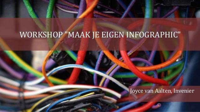 """WORKSHOP """"MAAK JE EIGEN INFOGRAPHIC"""" Joyce van Aalten, Invenier"""