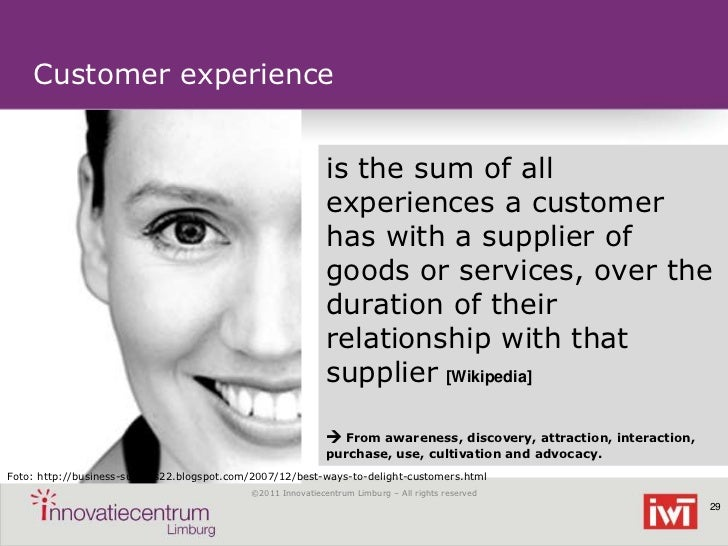Customer experience                                                             is the sum of all                         ...