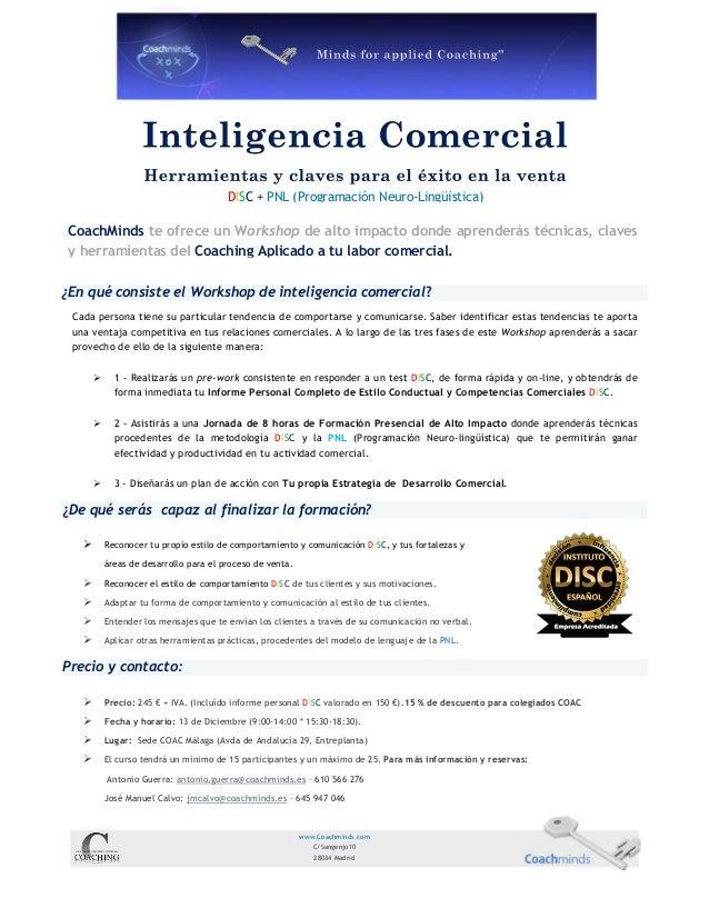 DISC + PNL (Programación Neuro-Lingüística)  CoachMinds te ofrece un Workshop de alto impacto donde aprenderás técnicas, c...
