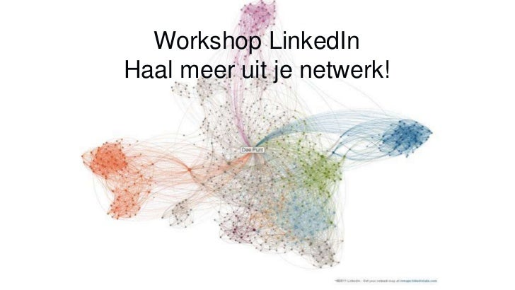 Workshop LinkedInHaal meer uit je netwerk!