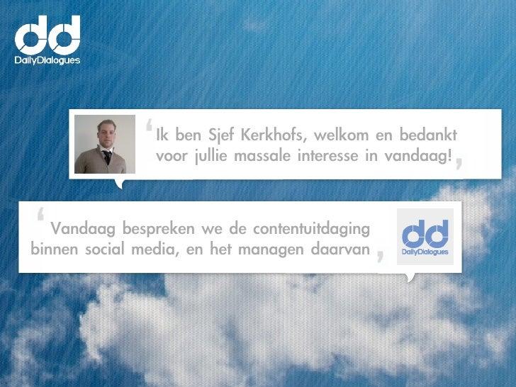 Ik ben Sjef Kerkhofs, welkom en bedankt                   voor jullie massale interesse in vandaag!     Vand...