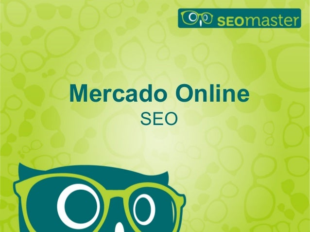 Mercado Online  SEO  Hildebrando Trannin Workshop