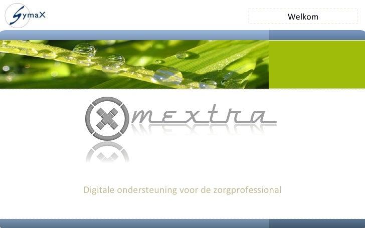 Digitale ondersteuning voor de zorgprofessional Welkom
