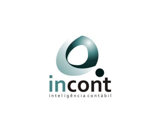 Modelo de Negócios Canvas  Como transformar idéias em negócios  A INCONT tem como objetivo apresentar resumidamente como o...