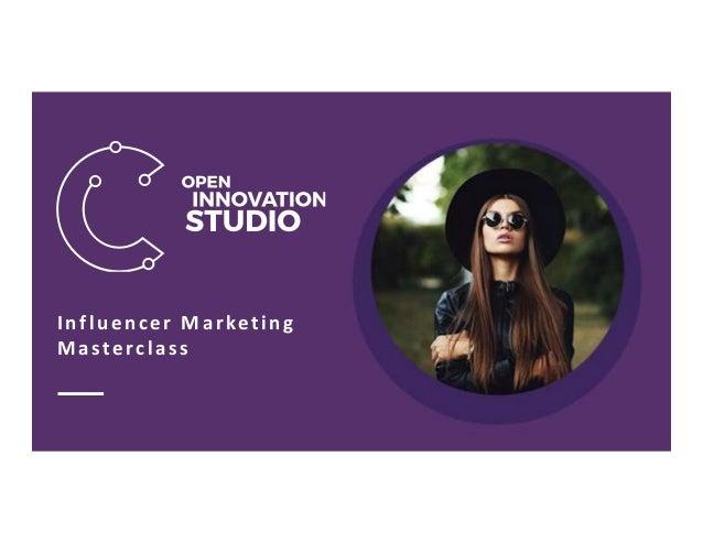 © Connector 2017 Influencer Marketing Masterclass