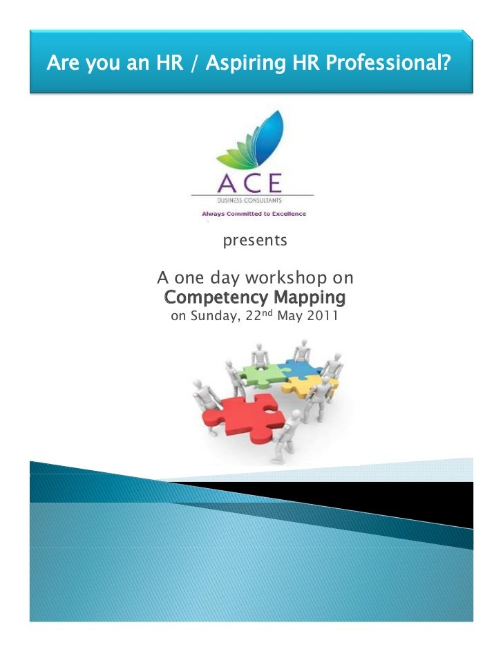 Are you an HR / Aspiring HR Professional?                   presents           A one day workshop on            Competency...