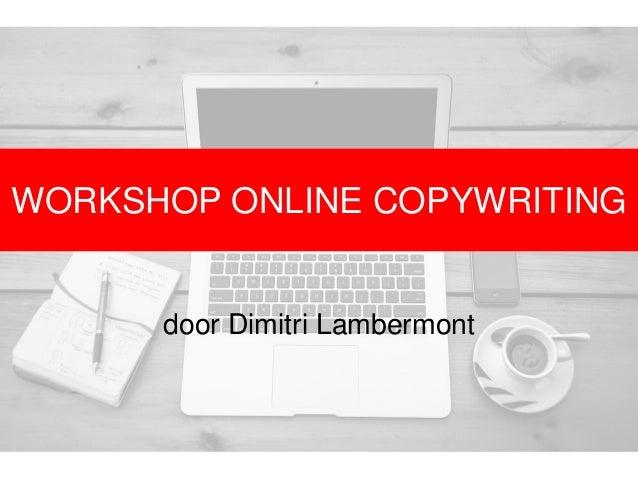 WORKSHOP ONLINE COPYWRITING door Dimitri Lambermont