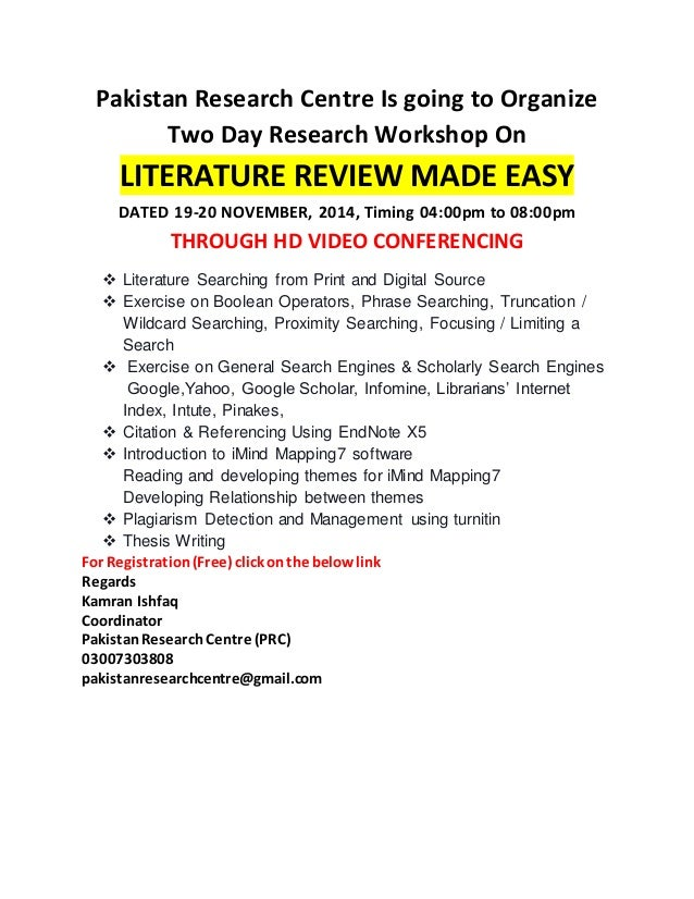 Pakistan Research Centre Is going to Organize  Two Day Research Workshop On  LITERATURE REVIEW MADE EASY  DATED 19-20 NOVE...