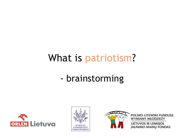 What is patriotism? - brainstorming