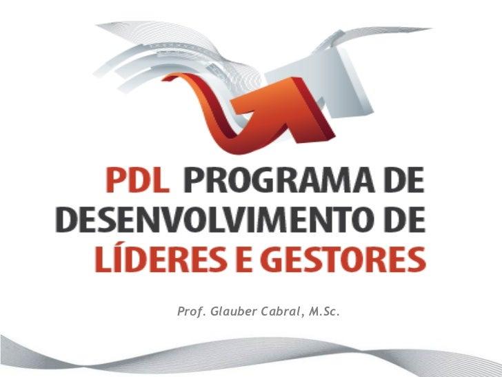 Prof. Glauber Cabral, M.Sc.