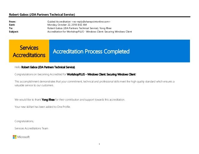 1 Robert Gabos (JDA Partners Technical Service) From: Guided Accreditation <no-reply@sharepointonline.com> Sent: Monday, O...