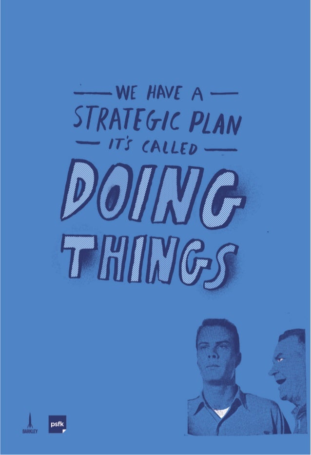 Posters For Planners from Barkley & PSFK