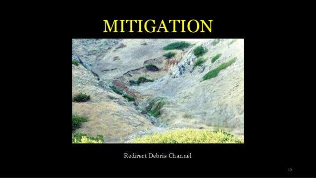 MITIGATION Redirect Debris Channel 19