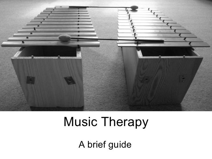 Music Therapy A brief guide