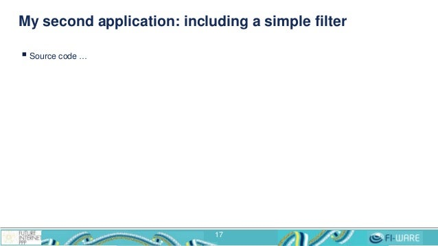 My second application: including a simple filter  Source code … 17