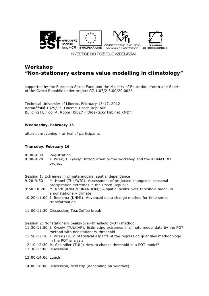 """Workshop""""Non-stationary extreme value modelling in climatology""""supported by the European Social Fund and the Ministry of E..."""