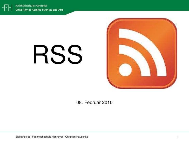 RSS<br />08. Februar 2010<br />