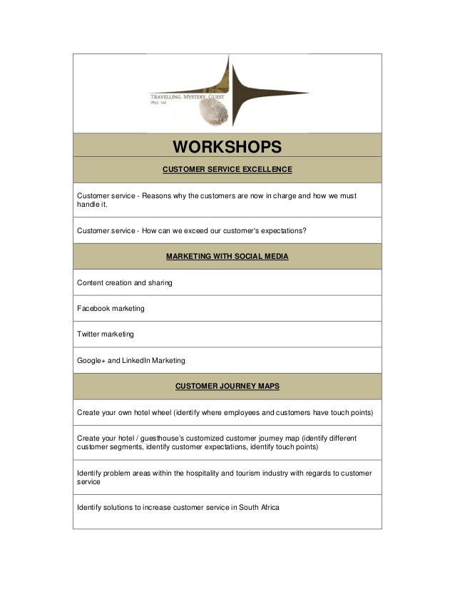 WORKSHOPS CUSTOMER SERVICE EXCELLENCE Customer service - Reasons why the customers are now in charge and how we must handl...