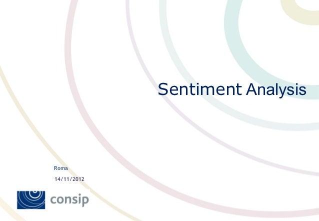 Sentiment AnalysisRoma14/11/2012