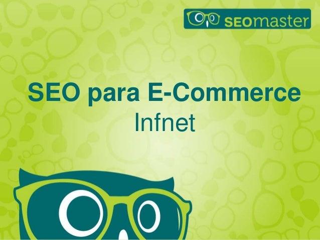 Hildebrando Trannin Workshop SEO para E-Commerce Infnet
