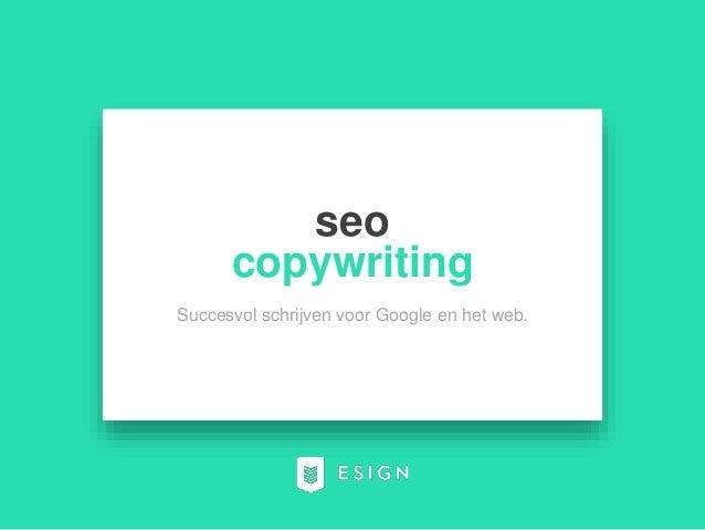 seo copywriting Succesvol schrijven voor Google en het web.