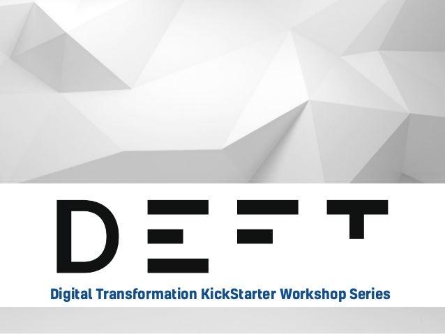 1 Digital Transformation KickStarter Workshop Series