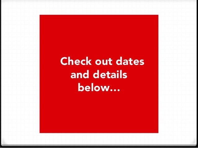 Check out dates  and details below…