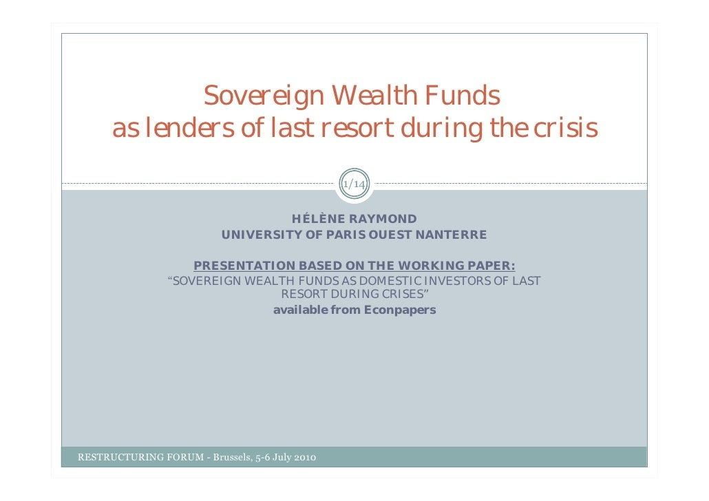 Sovereign Wealth Funds       as lenders of last resort during the crisis                                                 1...