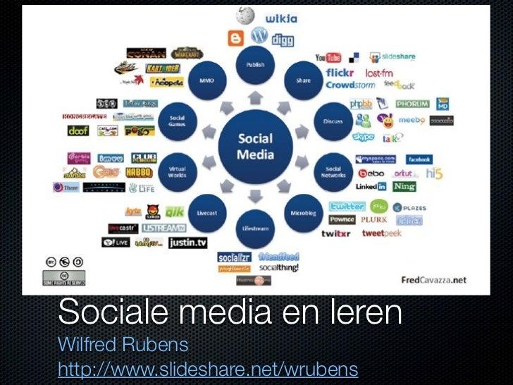 Sociale media en lerenWilfred Rubenshttp://www.slideshare.net/wrubens