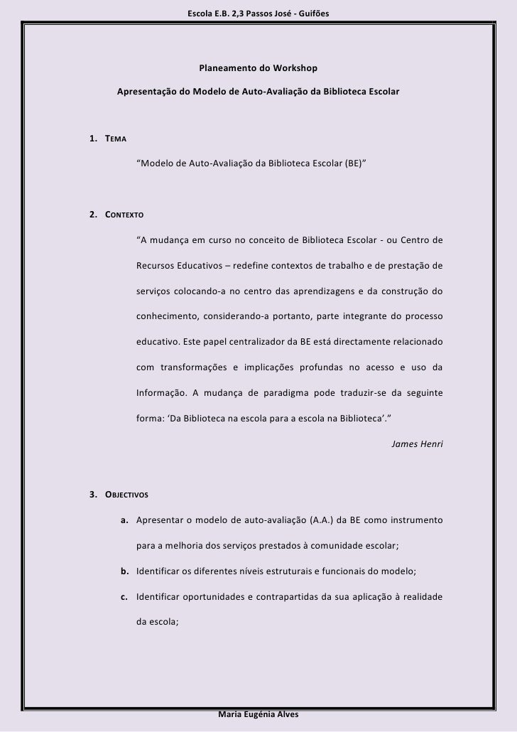 Escola E.B. 2,3 Passos José - Guifões                              Planeamento do Workshop        Apresentação do Modelo d...