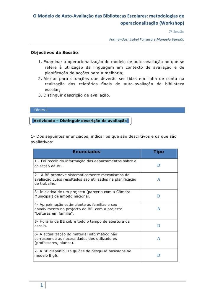O Modelo de Auto-Avaliação das Bibliotecas Escolares: metodologias de                                         operacionali...