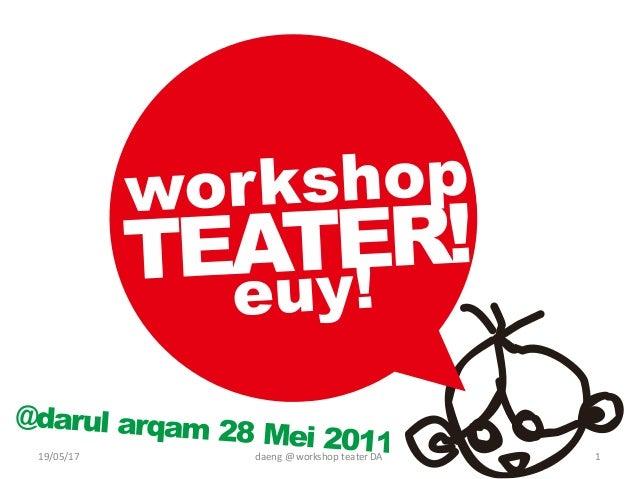daeng@workshopteaterDA19/05/17 1